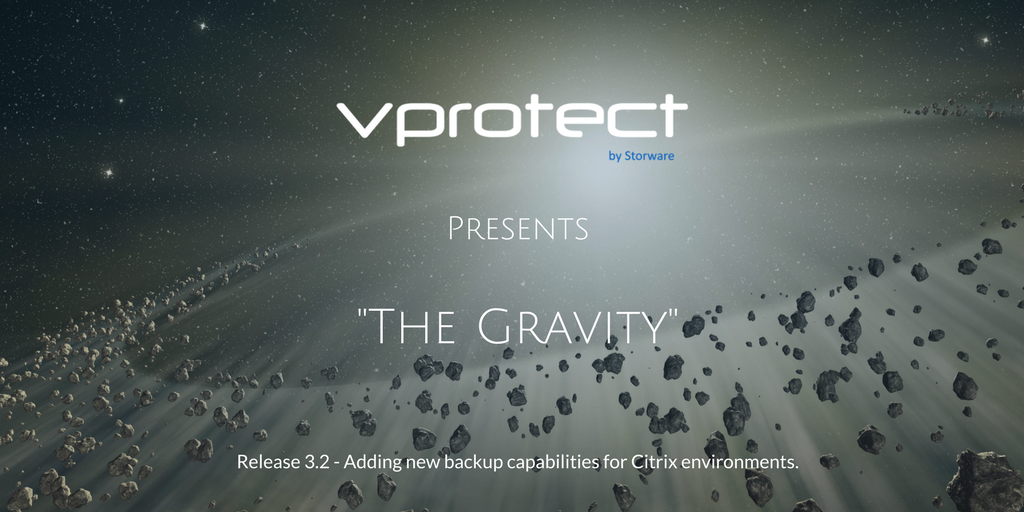 "vProtect 3 2 (""Gravity"") – new release - Storware"