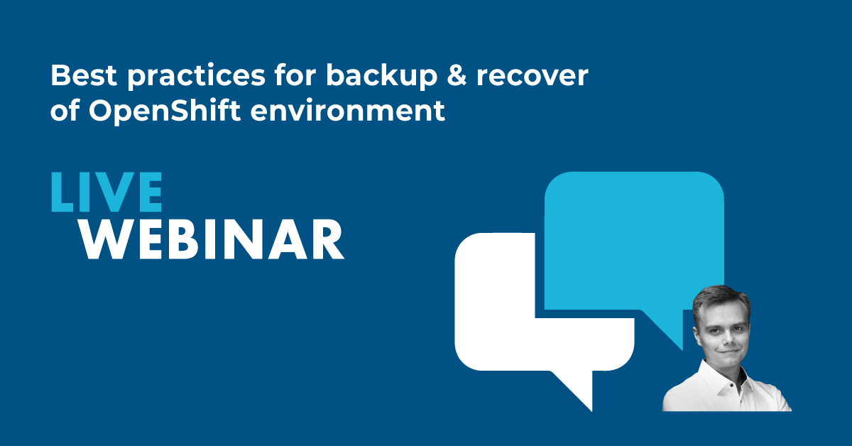 Best Practices for Backup & Recover of OpenShift Environment