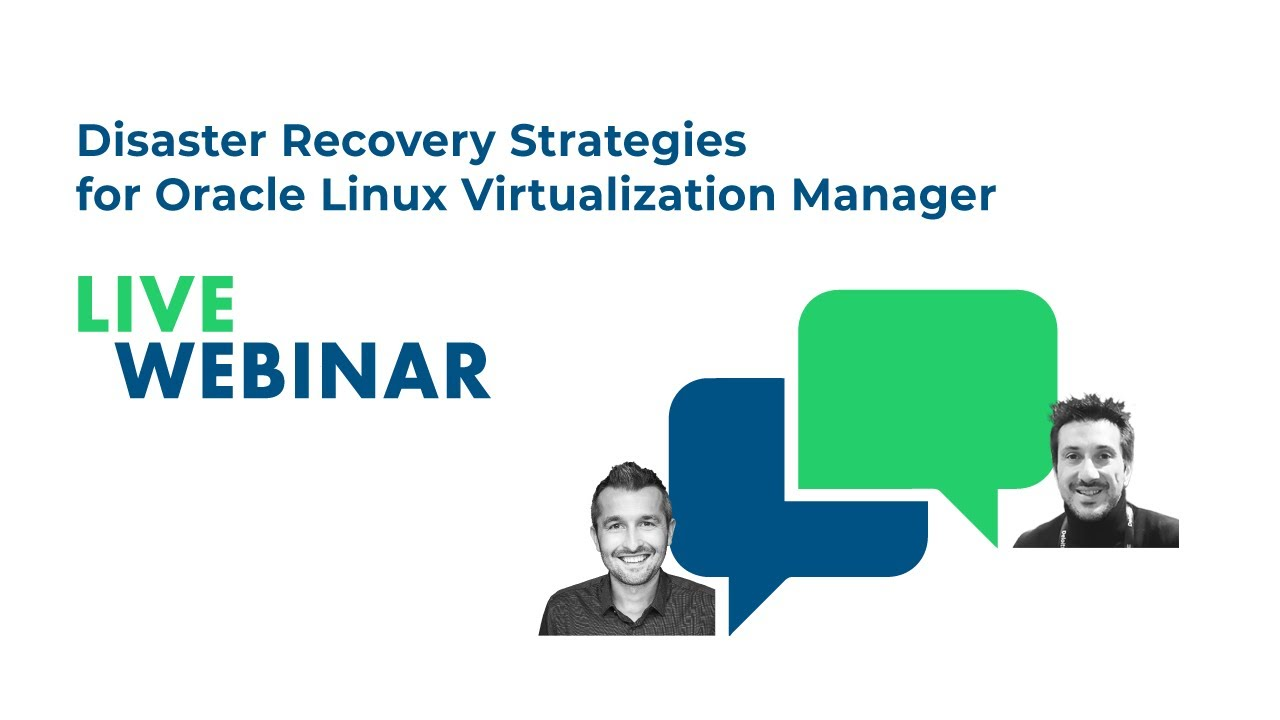 Disaster Recovery Strategies for Oracle Linux Virtualization Manager