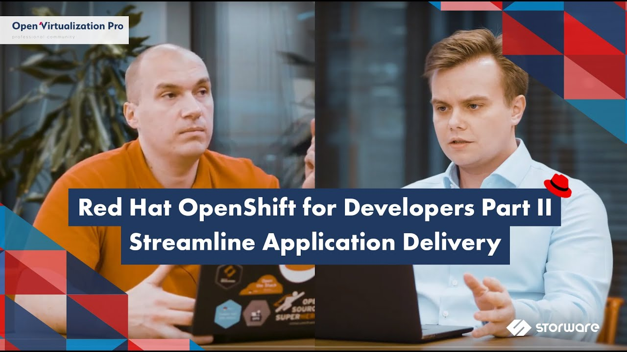 OpenShift for Developers part 2. How to streamline application delivery