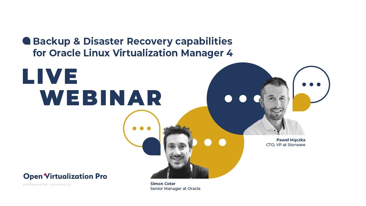 Backup & Disaster Recovery capabilities for Oracle Linux Virtualization Manager 4