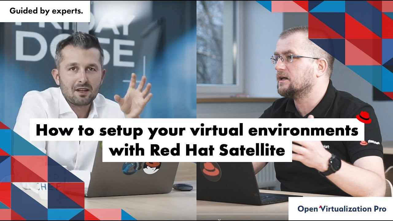 How to set up your virtual environments with Red Hat Satellite