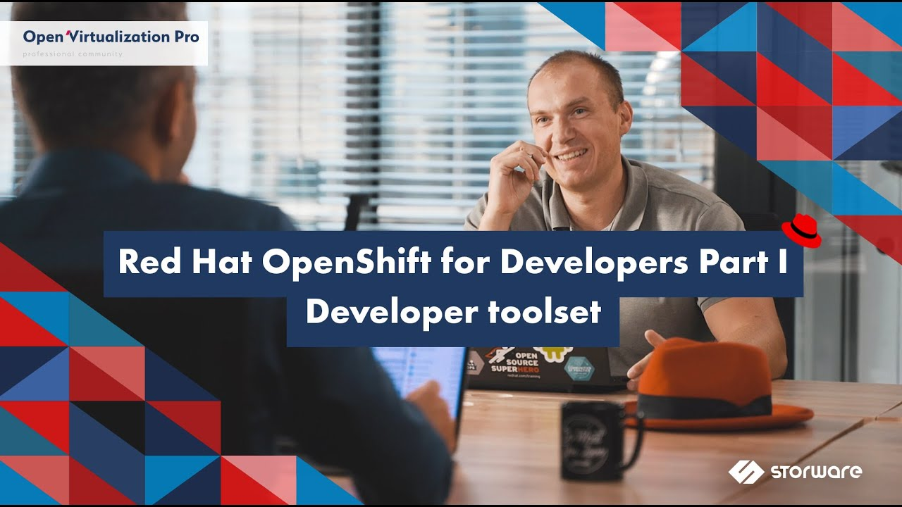 Red Hat OpenShift for Developers Part I – Developer toolset