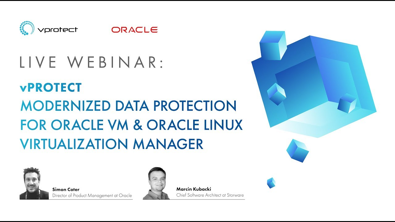 vProtect – Modernized Data Protection for Oracle VM & Oracle Linux Virtualization Manager