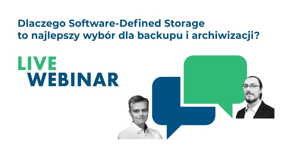 Dlaczego Software-Defined Storage to najlepszy wybór dla backupu i archiwizacji?