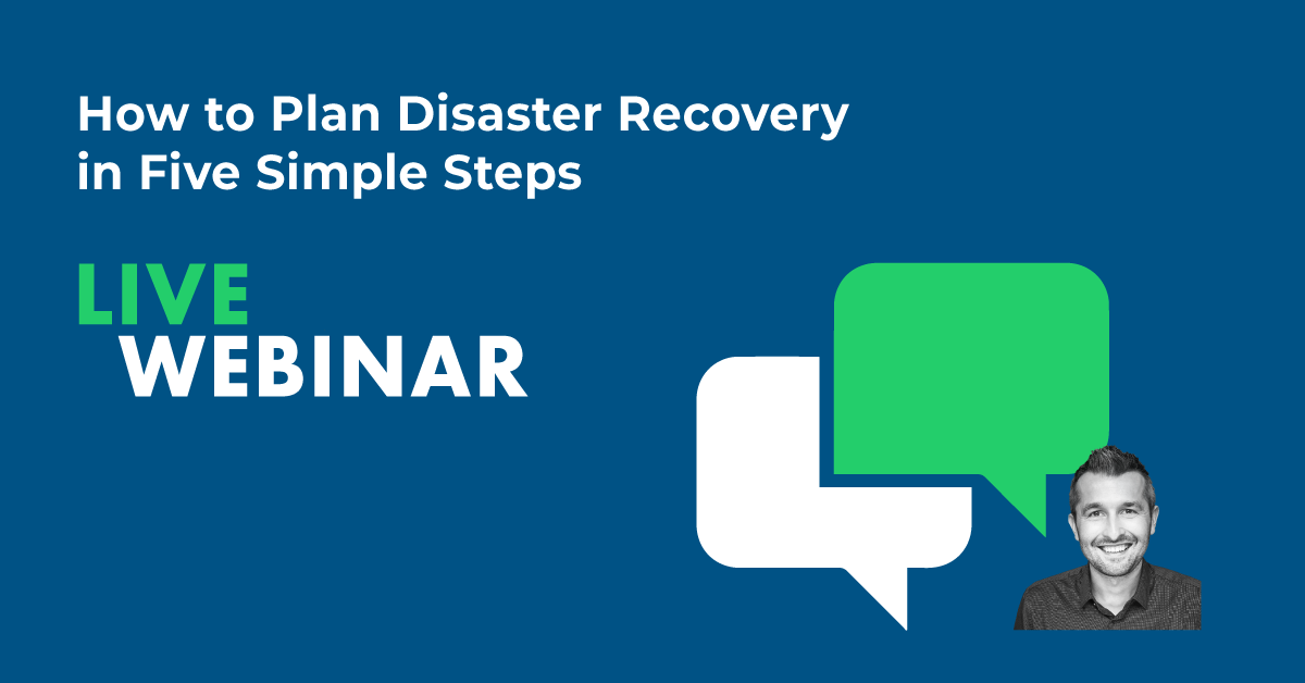How to Plan Disaster Recovery in Five Simple Steps
