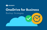 OneDrive for Business – Backup and Recovery Strategies for Microsoft 365